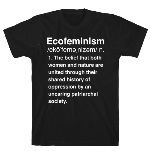 Ecofeminism Definition Mens T-Shirt