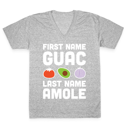First Name Guac Last Name Amole V-Neck Tee Shirt