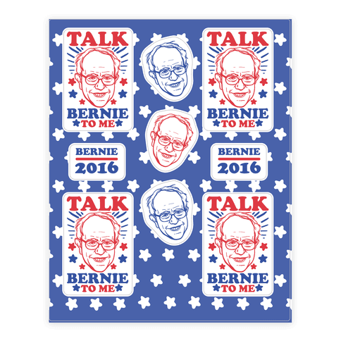Talk Bernie To Me  Sticker/Decal Sheet