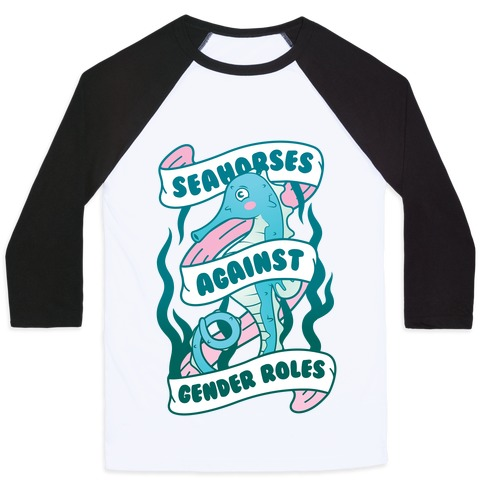 Seahorses Against Gender Roles Baseball Tee