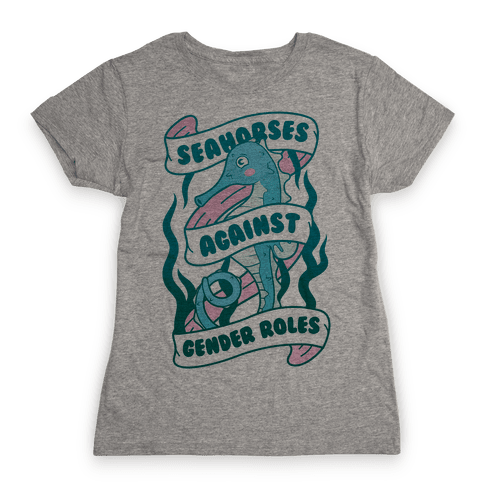 Seahorses Against Gender Roles Womens T-Shirt