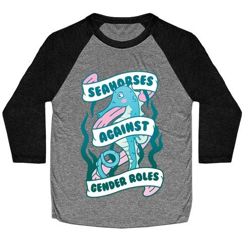 Seahorses Against Gender Roles Baseball Tee