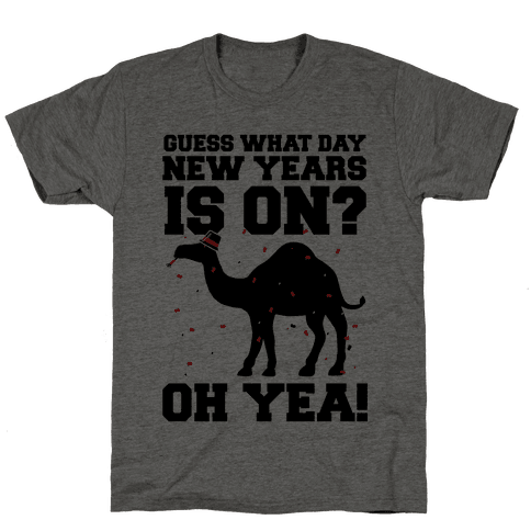 Guess What Day New Years is On? Mens T-Shirt