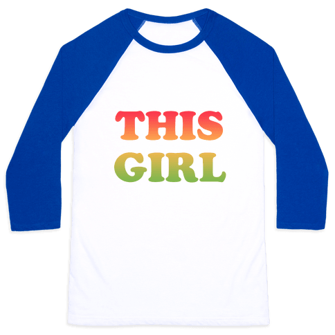 This Girl Loves Her Girl Friend Baseball Tee