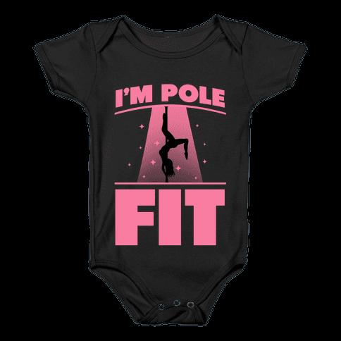 I'm Pole Fit Baby Onesy