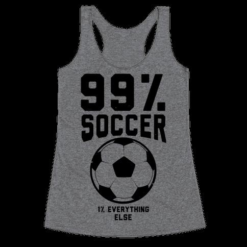 99 Percent Soccer Racerback Tank Top