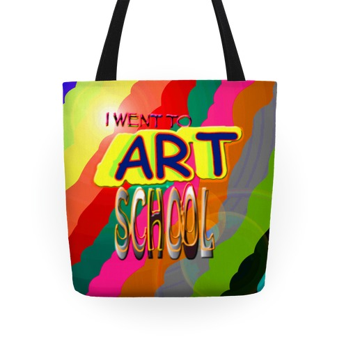 I Went to Art School Tote
