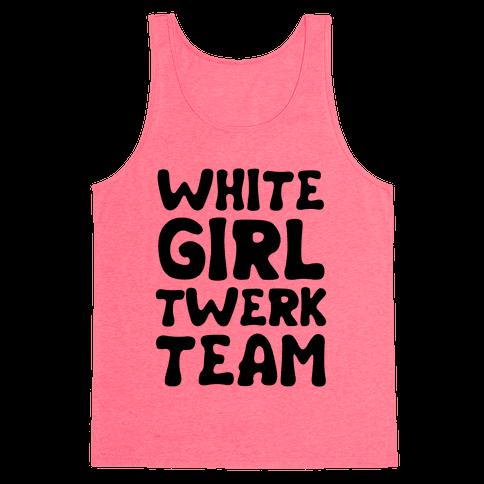 White Girl Twerk Team Neon Tank Top