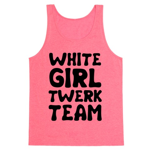 White Girl Twerk Team Neon Tank Top