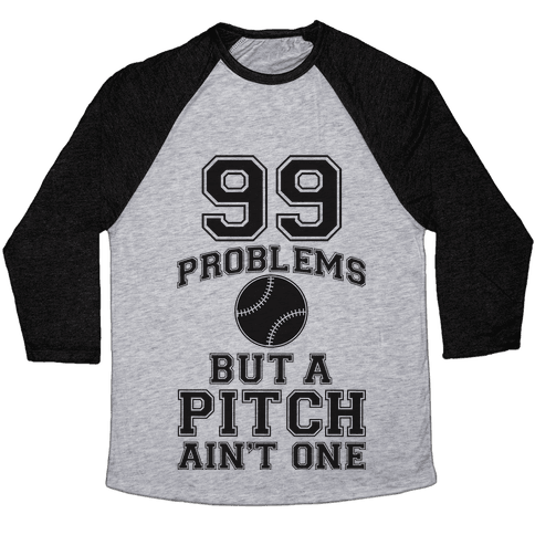 A Pitch Aint One Baseball Tee