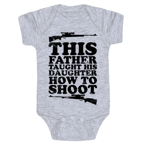 This Father Taught His Daughter How to Shoot Baby Onesy