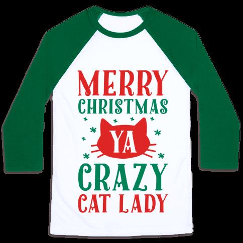 Merry Christmas Ya Crazy Cat Lady