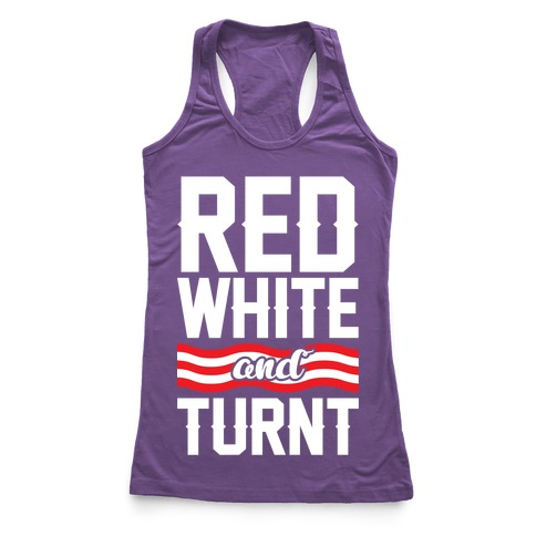 Red White And Turnt Racerback Tank Top