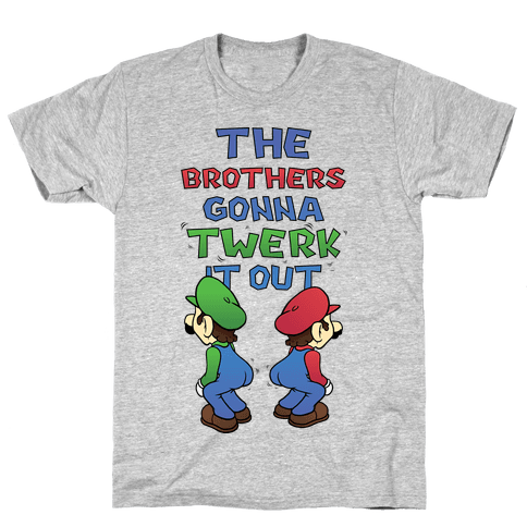 The Brothers Gonna Twerk It Out Mens T-Shirt