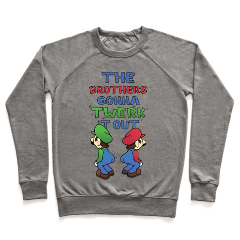 The Brothers Gonna Twerk It Out Pullover