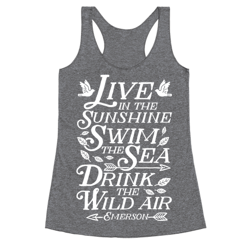 Drink The Wild Air (Ralph Waldo Emerson) Racerback Tank Top