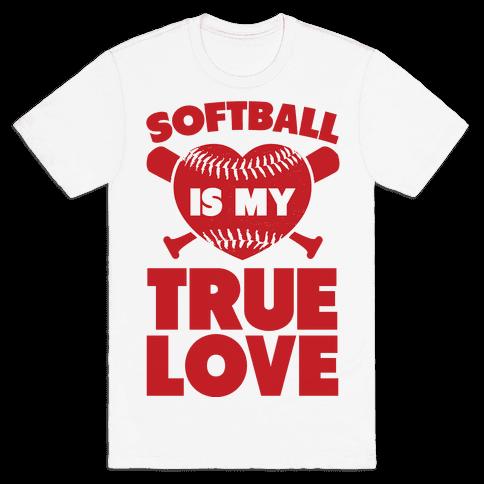 Softball is my True Love (red) Mens T-Shirt