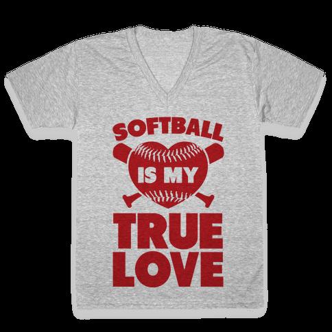 Softball is my True Love (red) V-Neck Tee Shirt