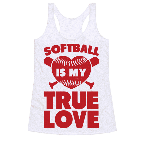 Softball is my True Love (red) Racerback Tank Top