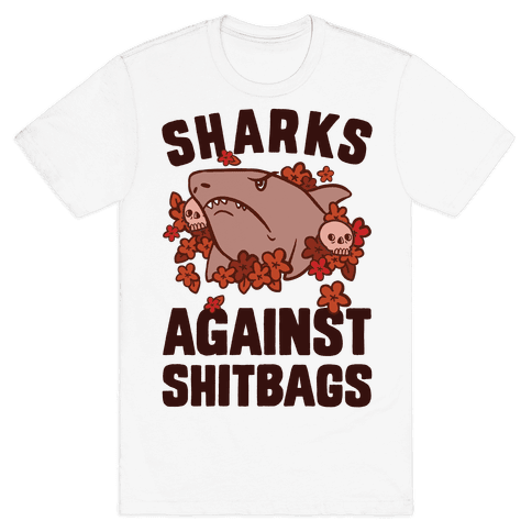 Sharks Against Shitbags Mens T-Shirt
