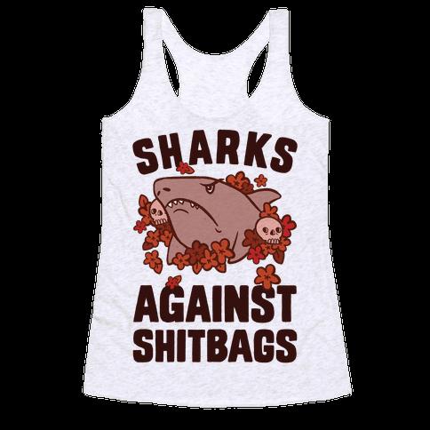 Sharks Against Shitbags Racerback Tank Top