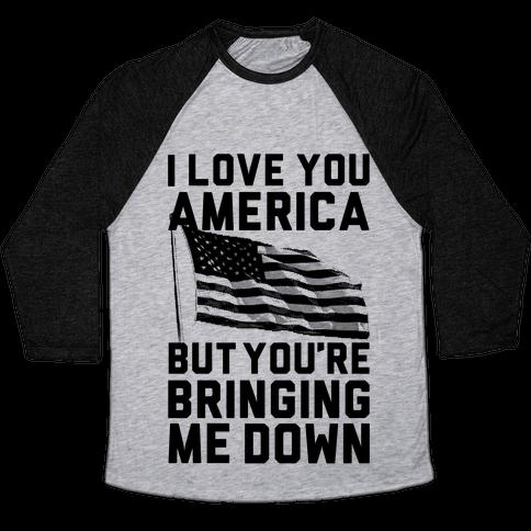 I Love You America Baseball Tee