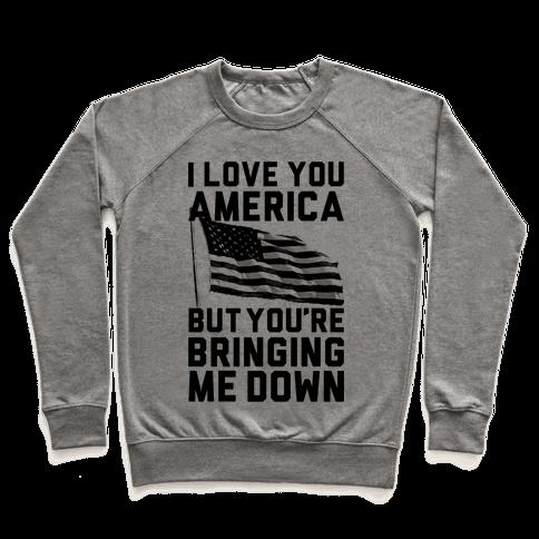 I Love You America Pullover
