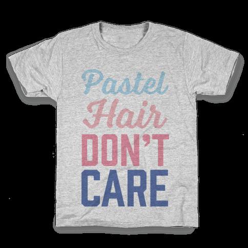 Pastel Hair Don't Care Kids T-Shirt