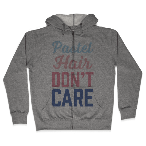 Pastel Hair Don't Care Zip Hoodie