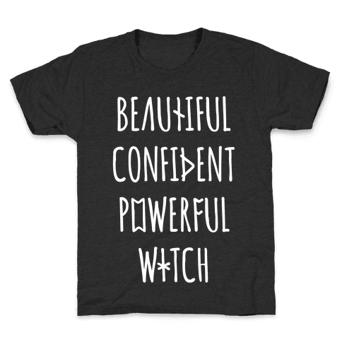 Beautiful Confident Powerful Witch Kids T-Shirt