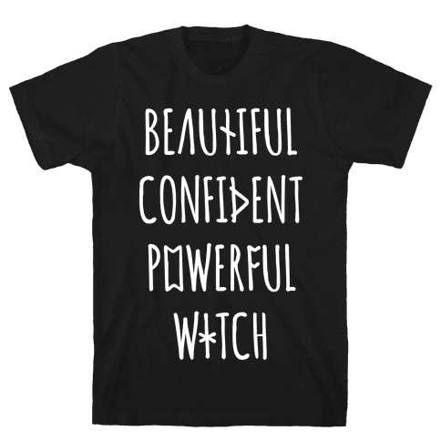 Beautiful Confident Powerful Witch Mens T-Shirt