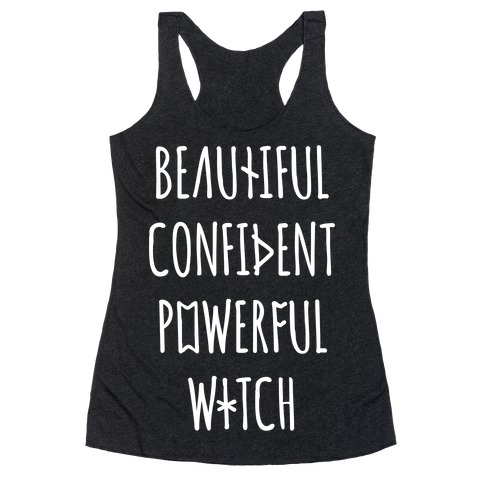Beautiful Confident Powerful Witch Racerback Tank Top