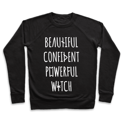 Beautiful Confident Powerful Witch Pullover