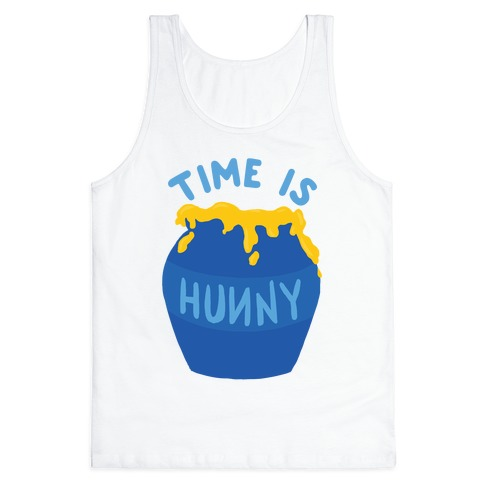 Time Is Hunny Tank Top