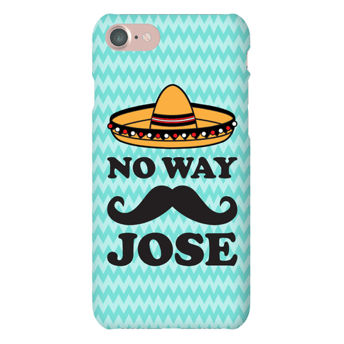No Way Jose Phone Case