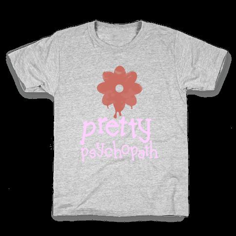 Pretty Psychopath Kids T-Shirt
