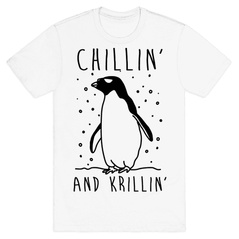 Chillin' And Krillin' Penguin Mens T-Shirt
