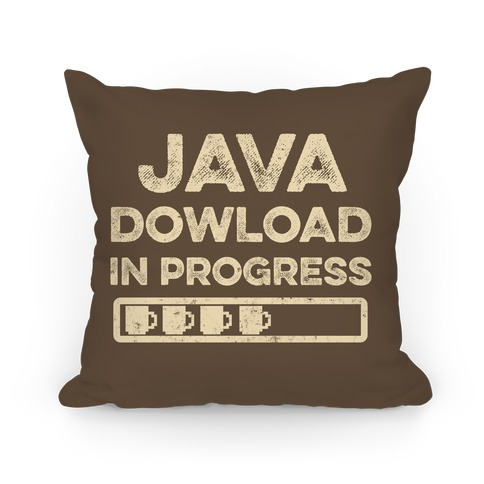 Java Download In Progress Pillow