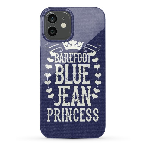 Barefoot Blue Jean Princess Phone Case