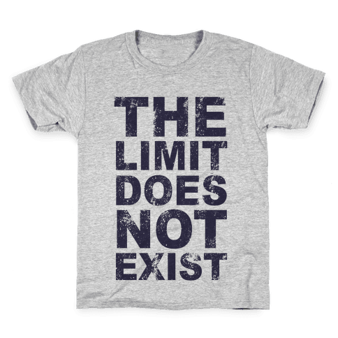 The Limit Does Not Exist (Tank) Kids T-Shirt