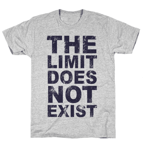 The Limit Does Not Exist (Tank) Mens T-Shirt