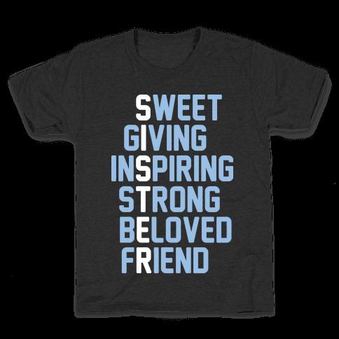 Strong Giving Inspiring Strong Beloved Friend - Sister Kids T-Shirt