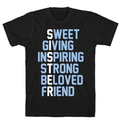 Strong Giving Inspiring Strong Beloved Friend - Sister Mens/Unisex T-Shirt