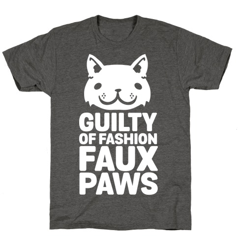 Guilty of Fashion Faux Paws T-Shirt