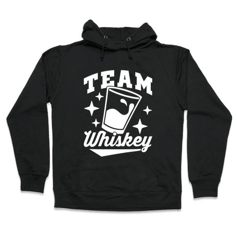 Team Whiskey Hooded Sweatshirt