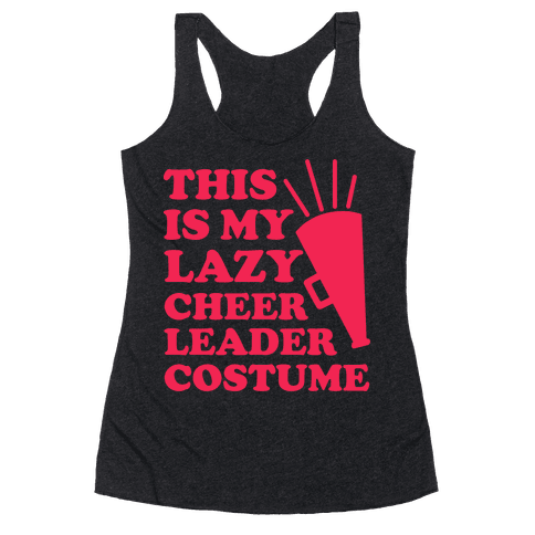 This is My Lazy Cheerleader Costume Racerback Tank Top