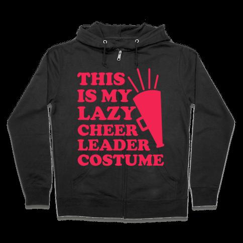 This is My Lazy Cheerleader Costume Zip Hoodie