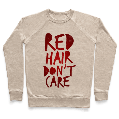 Red Hair Don't Care Pullover