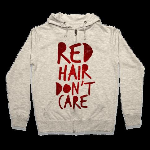 Red Hair Don't Care Zip Hoodie