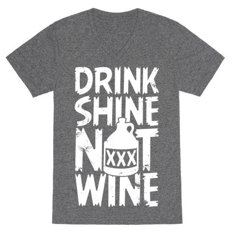 Drink Shine Not Wine V-Neck Tee Shirt